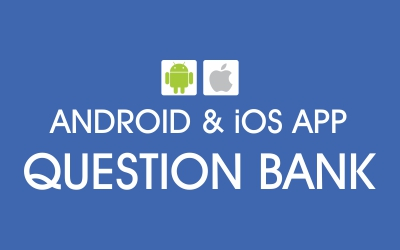 Android & iOS App Question bank